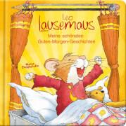 Leo Lausemaus - Guten-Morgen-Geschichten, ab 3 Jahren